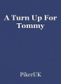 A Turn Up For Tommy