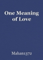 One Meaning of Love