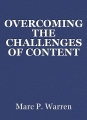 OVERCOMING THE CHALLENGES OF CONTENT MANAGEMENT