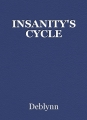 INSANITY'S CYCLE