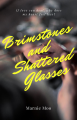 Brimstones and Shattered Glasses