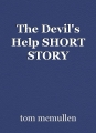 The Devil's Help SHORT STORY