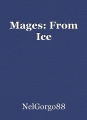 Mages: From Ice