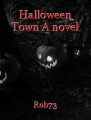 Halloween Town A novel