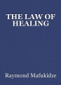 THE LAW OF HEALING