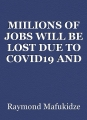 MIILIONS OF JOBS WILL BE LOST DUE TO COVID19 AND DEPRESSION