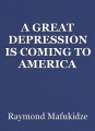 A GREAT DEPRESSION IS COMING TO AMERICA 2023 ONWARDS
