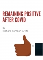 Remaining Positive After Covid