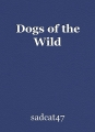 Dogs of the Wild
