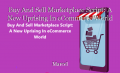Buy And Sell Marketplace Script: A New Uprising In eCommerce World