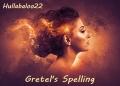 Gretel's Spelling