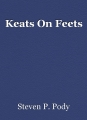 Keats On Feets