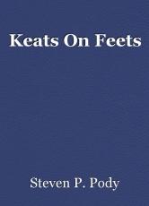 Keats On Feets