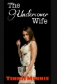 The Undercover Wife