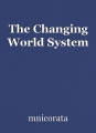 The Changing World System