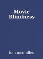 Movie Blindness