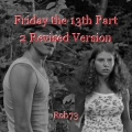 Friday the 13th Part 2 Revised Version