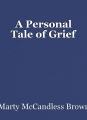 A Personal Tale of Grief