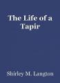 The Life of a Tapir