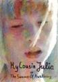 My Cousin Julia Or The Summer Of Awakening