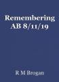 Remembering AB 8/11/19