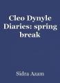 Cleo Dynyle Diaries: spring break