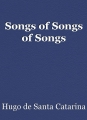 Songs of Songs of Songs