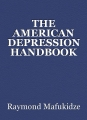 THE AMERICAN DEPRESSION HANDBOOK
