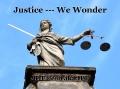 Justice We Wonder