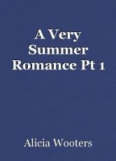 A Very Summer Romance Pt 1