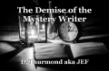 The Demise of the Mystery Writer