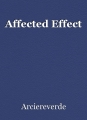 Affected Effect