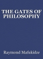 THE GATES OF PHILOSOPHY