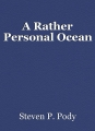 A Rather Personal Ocean