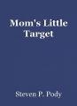 Mom's Little Target