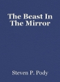The Beast In The Mirror