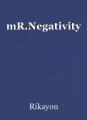 mR.Negativity