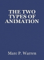 THE TWO TYPES OF ANIMATION
