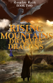 Rising Mountains: Dwarves and Dragons