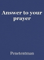 Answer to your prayer
