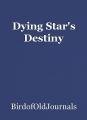 Dying Star's Destiny