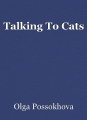 Talking To Cats