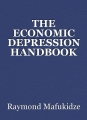 THE ECONOMIC DEPRESSION HANDBOOK
