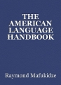 THE AMERICAN LANGUAGE HANDBOOK
