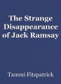 The Strange Disappearance of Jack Ramsay
