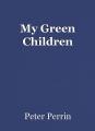 My Green Children