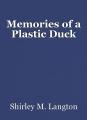 Memories of a Plastic Duck