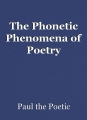 The Phonetic Phenomena of Poetry