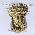 Days of Darkness (Part 2) lost hours and hidden knowledge