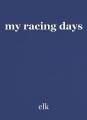 my racing days